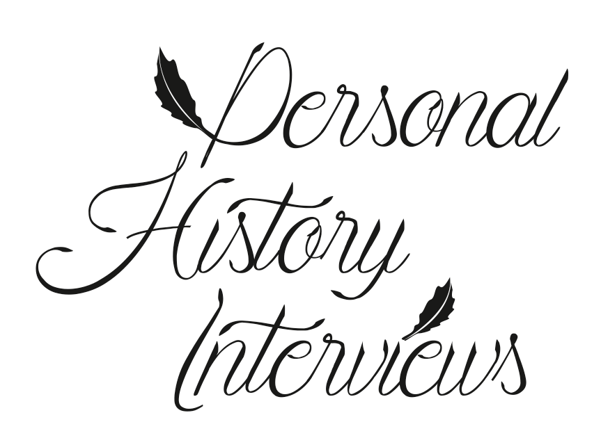 Personal History Interviews
